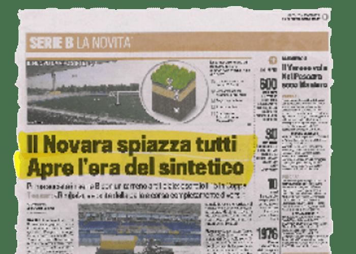 « Le Novara laisse tout le monde sans voix. L'ère du synthétique s'amorce ». – La gazzetta dello sport – 04/08/2010