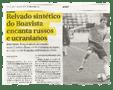 « Le synthétique du Boavista envoûte la Russie et l'Ukraine » - Diario de noticias - 30/01/2010